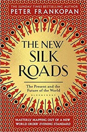 The New Silk Roads