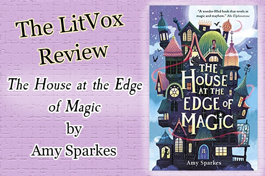 Review - The House at the Edge of Magic