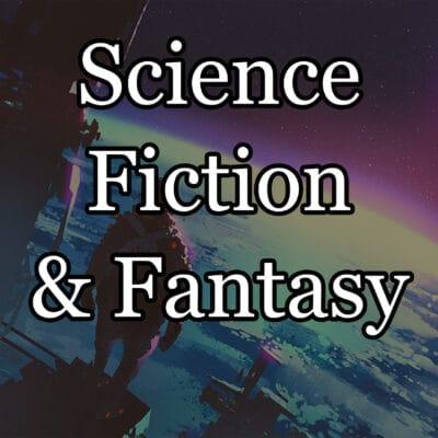 Science Fiction & Fantasy
