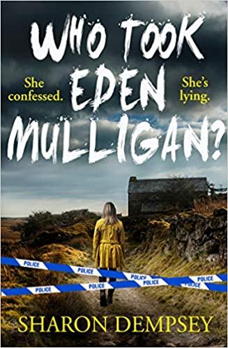 Who Took Eden Mulligan?