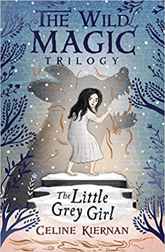 The Little Grey Girl (The Wild Magic Trilogy, Book 2)