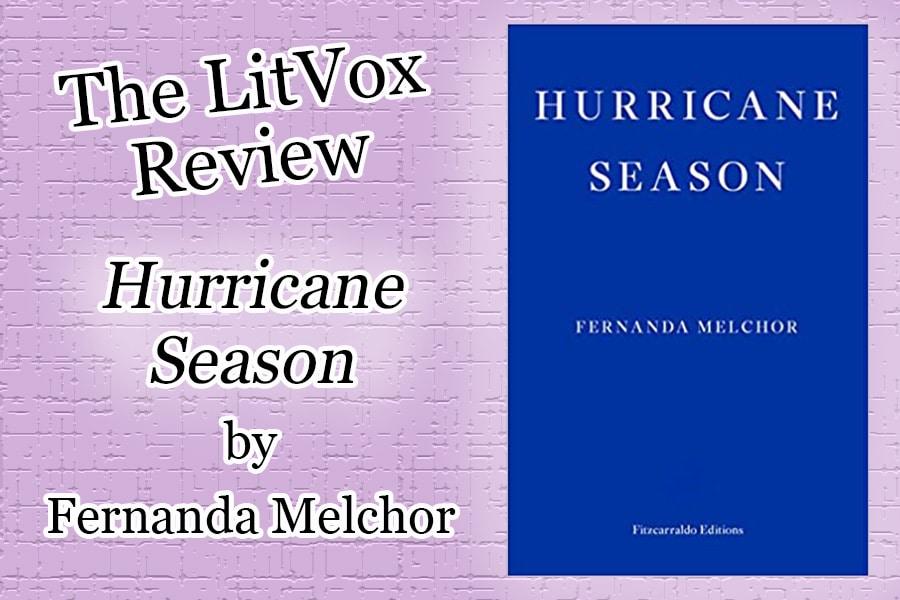 Review - Hurricane Season by Fernanda Melchor