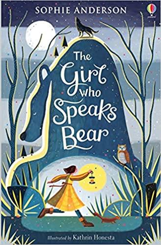 The Girl Who Speaks Bear