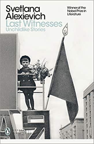 Last Witnesses: Unchildlike Stories