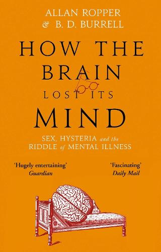 How the Brain Lost It's Mind