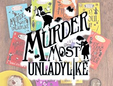 Children's Fiction, Ages 9-12 - Murder Most Unladylike Panel