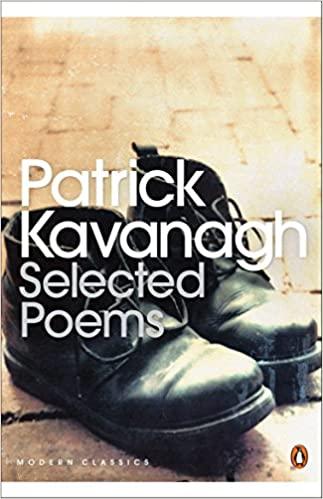Patrick Kavangh: Selected Poems