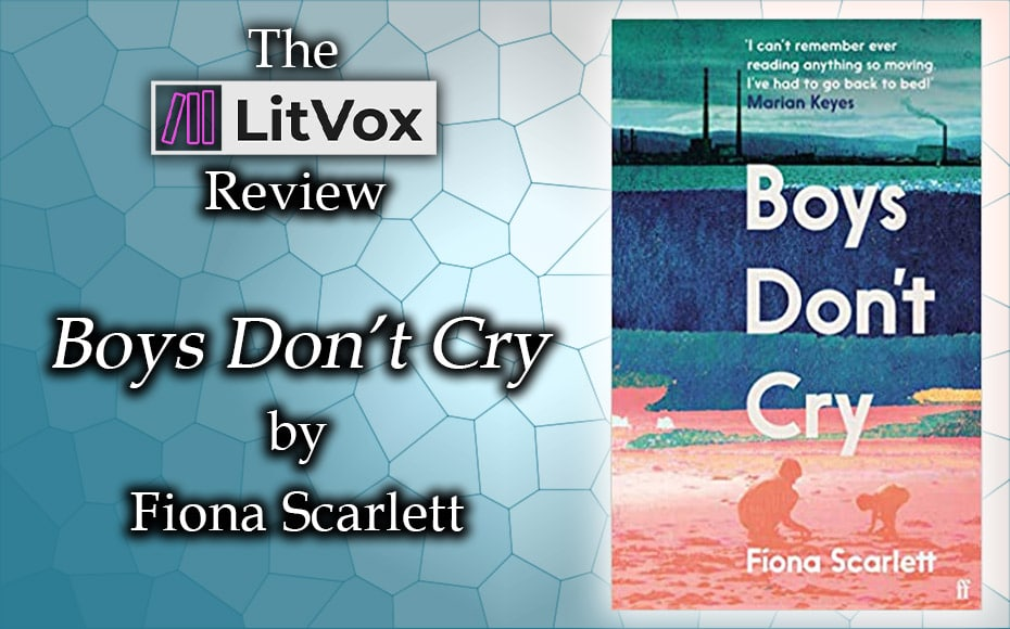 Review - Boys Don't Cry by Fiona Scarlett