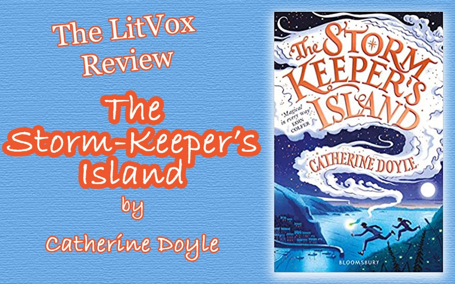 Review: The Storm-Keepers Island by Catherine Doyle