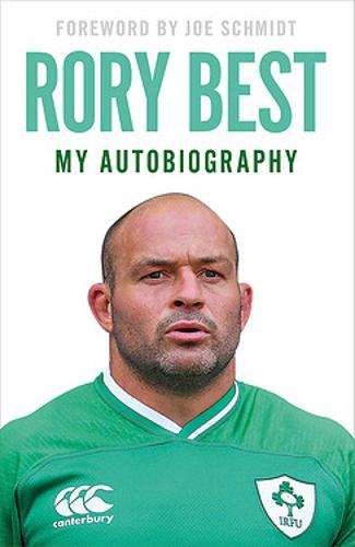 Rory Best - My Autobiography