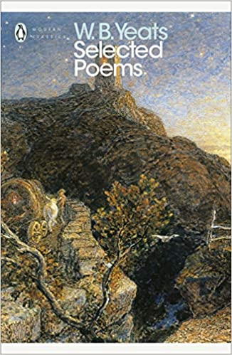 W.B. Yeats : Selected Poems
