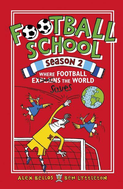 Football School Season 2: Where Football Saves the World