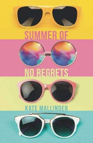 Great Summer Reads for Teens & Young Adults - Summer of No Regrets