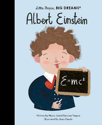 Albert Einstein: Little People, Big Dreams