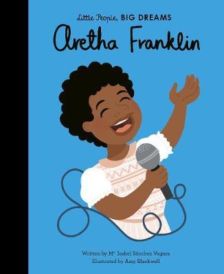 Aretha Franklin: Little People, Big Dreams