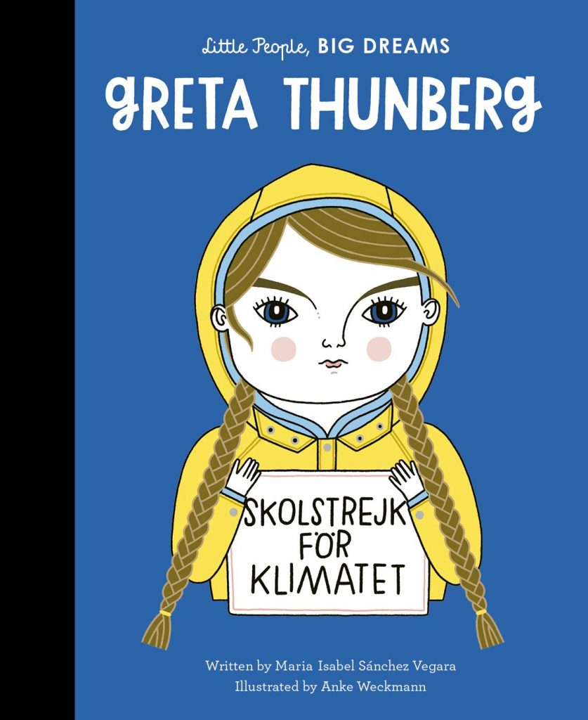 Talking to Kids About Climate Change with Oisín McGann - Little People, Big Dreams: Greta Thunberg