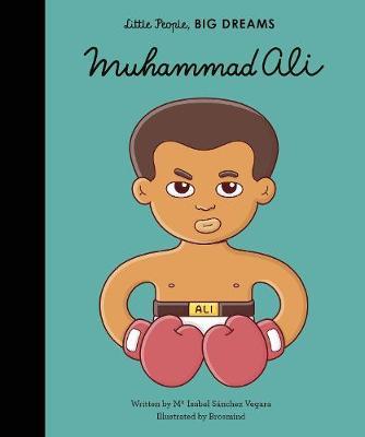 Muhummad Ali: Little People, Big Dreams