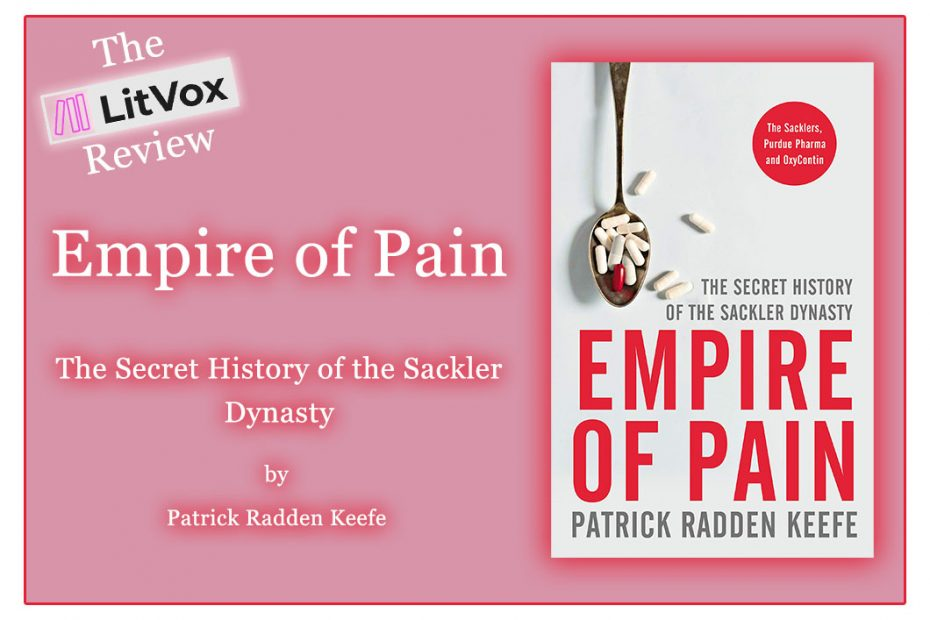 Review: Empire of Pain by Patrick Radden Keefe