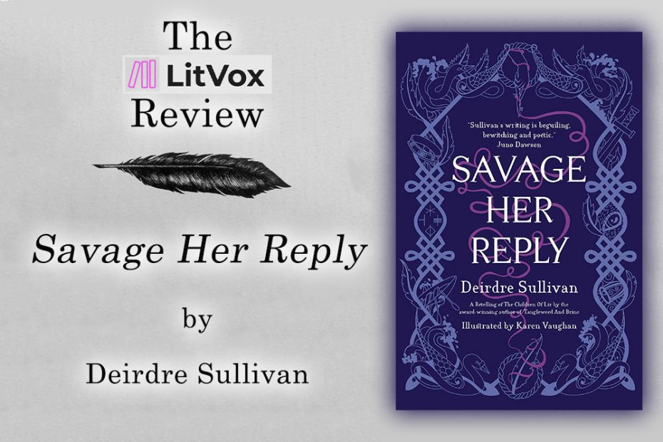 Review: Savage Her Reply by Deirdre Sullivan