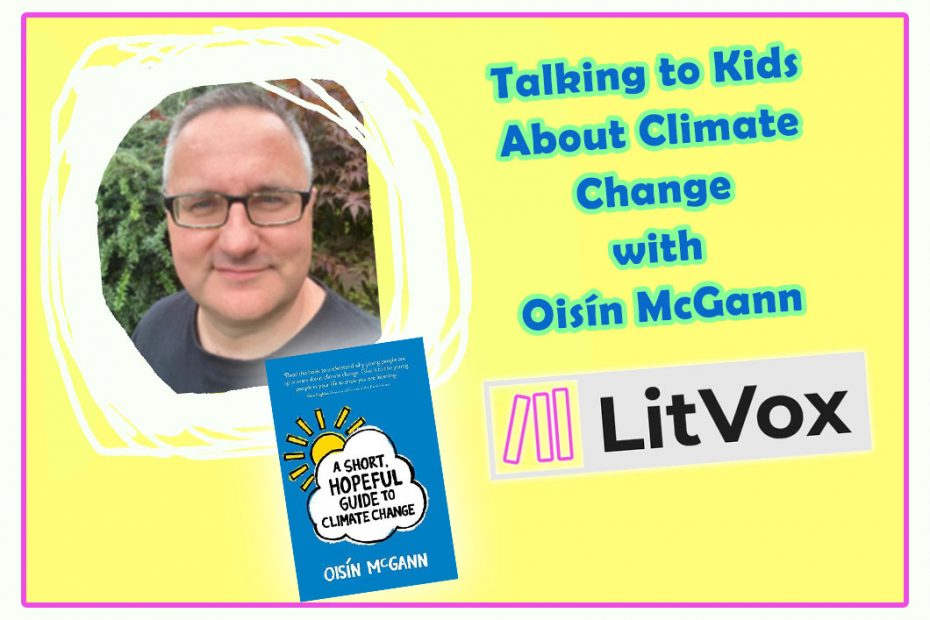 Talking to kids about Climate Change with Oisín McGann