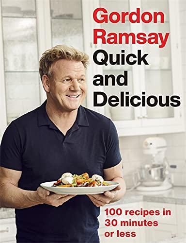 Gordon Ramsay: Quick & Delicious