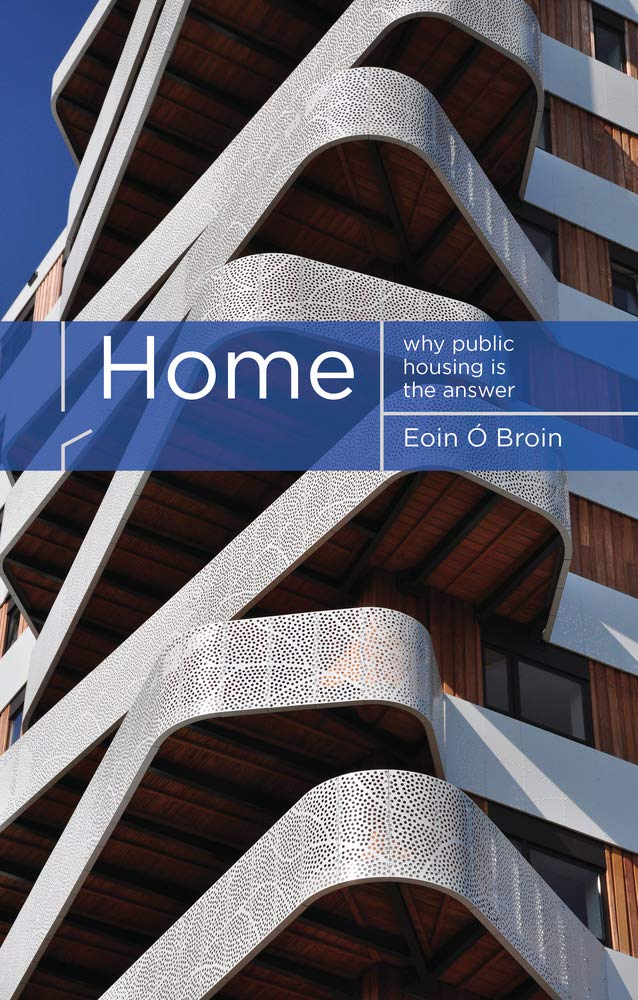 Home: Why Public Housing is the Answer