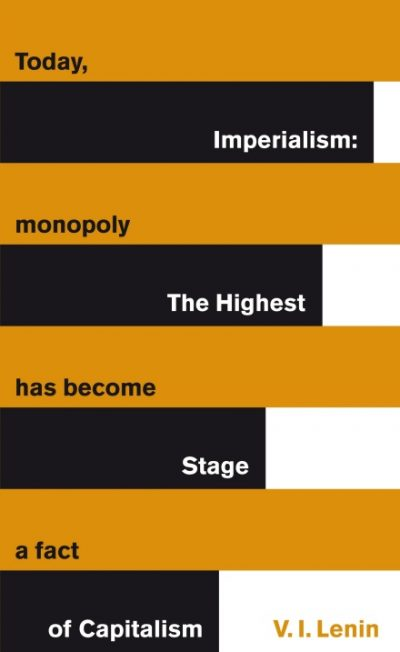 he Highest Stage of Capitalism