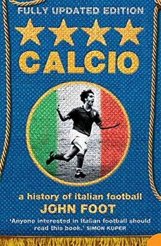 Great European Football Books - Calcio: A History of Italian Football