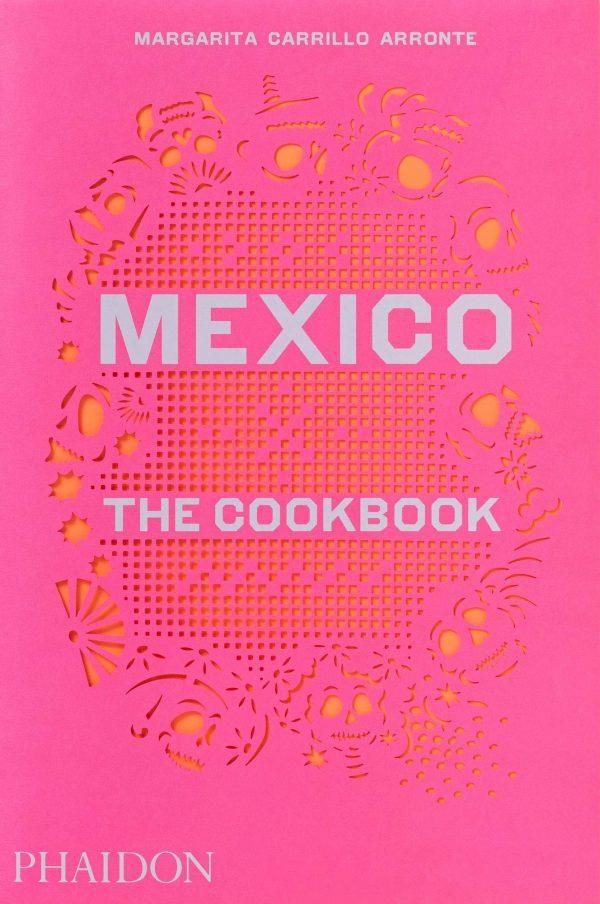 Mexico - The Cookbook