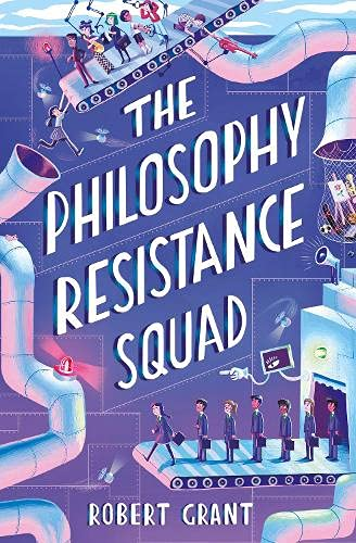 Brilliant New Children's Books for Summer 2021 - The Philosophy Resistance Squad