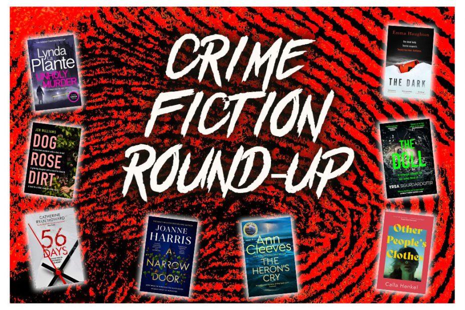 Crime Fiction Roundup August 2021