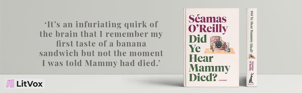 New Books - Did Ye Hear Mammy Died