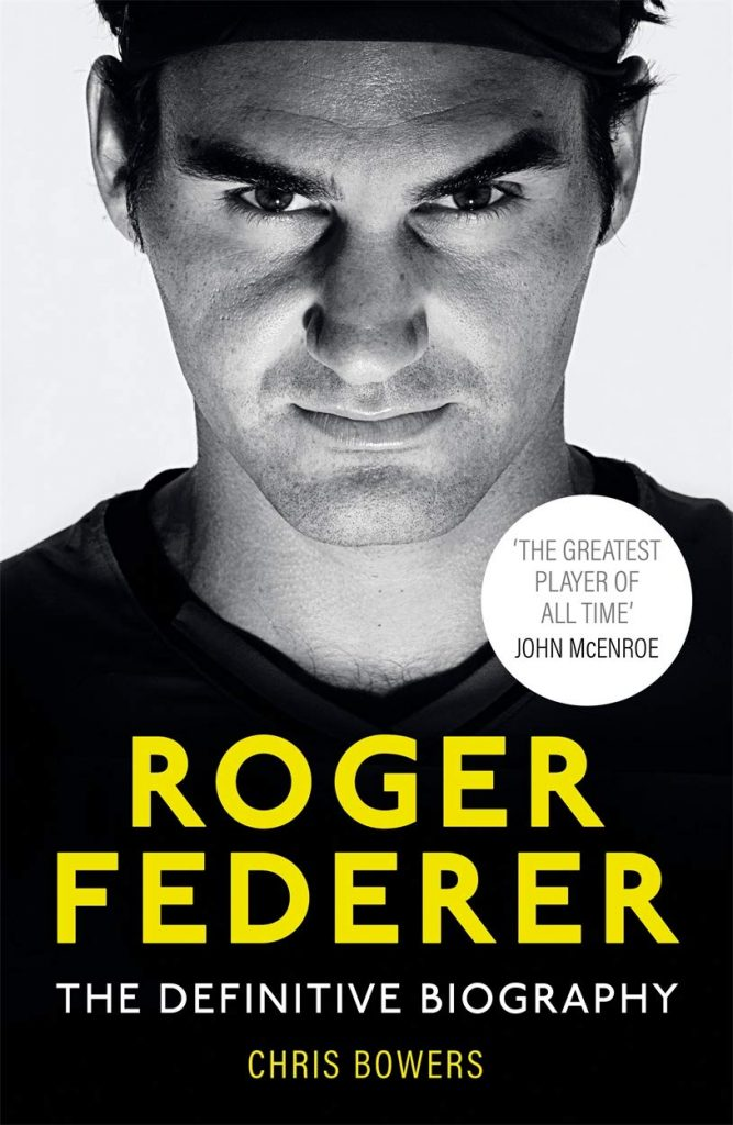 Federer: The Definitive Biography