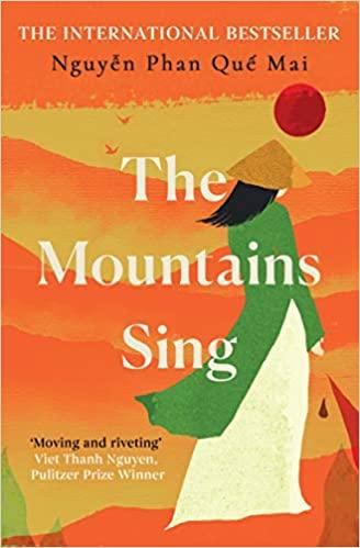 The Mountain Sings by Nguyễn Phan Quế Mai