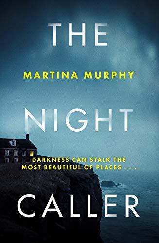 The Night Caller by Martina Murphy