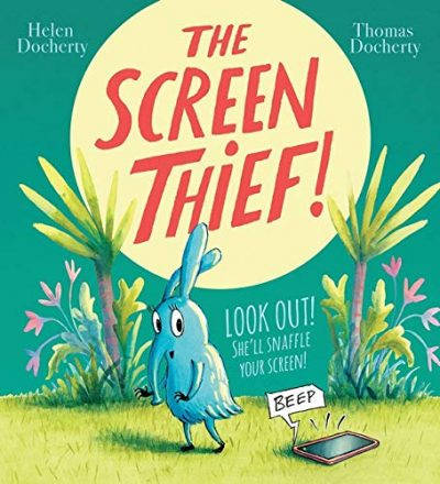 Picture Books for Summer! - The Screen Thief