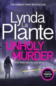 Unholy Murder - Lynda La Plante