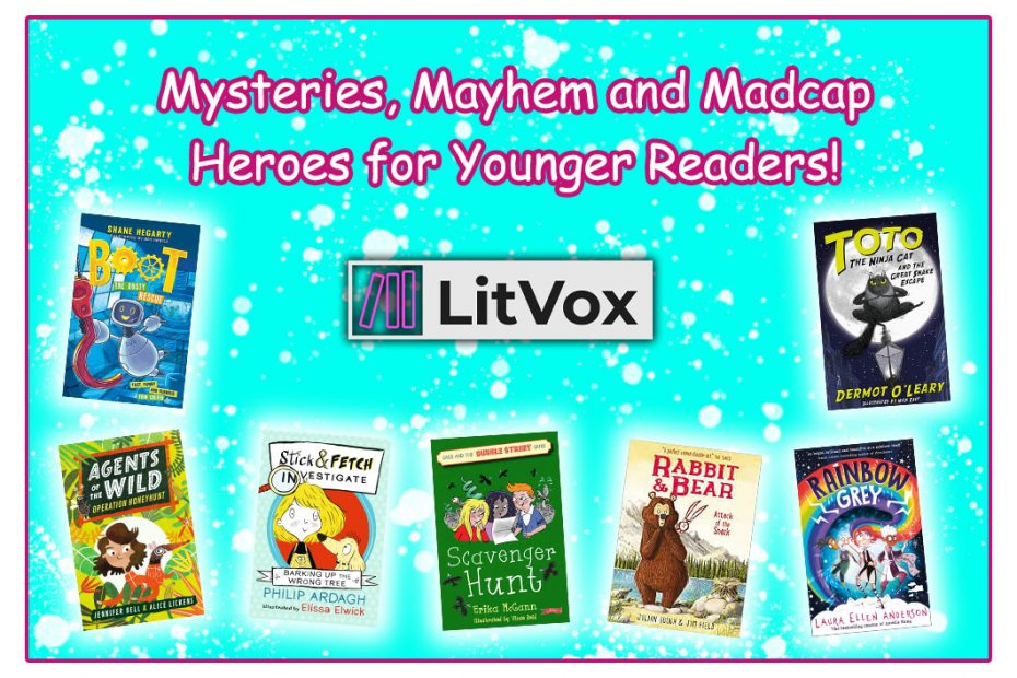 Mysteries, Mayhem and Madcap Heroes for Younger Readers