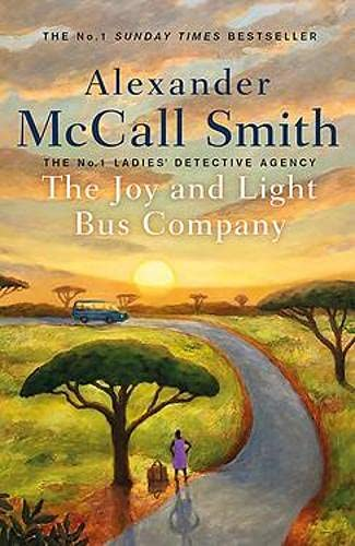 The Joy and Light Bus Company (No. 1 Ladies' Detective Agency)