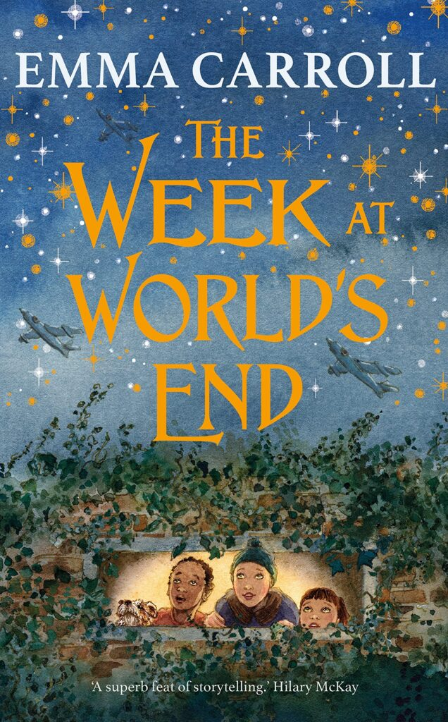 Emma Carroll - The Week at World's End