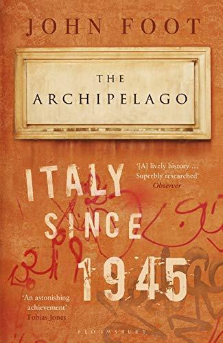 The Archipelago: Italy Since 1945