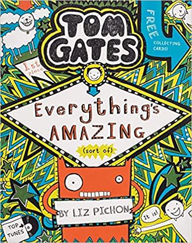 Tom Gates Everything's Amazing (sort of) (#3)