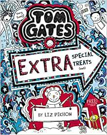 Tom Gates Extra Special Treats (not) (#6)