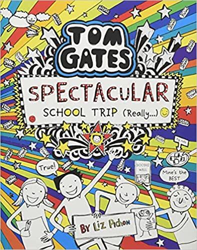 Tom Gates Spectacular School Trip (17) by Liz Pichon