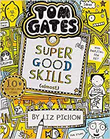 Tom Gates Super Good Skills (Almost...) (10)