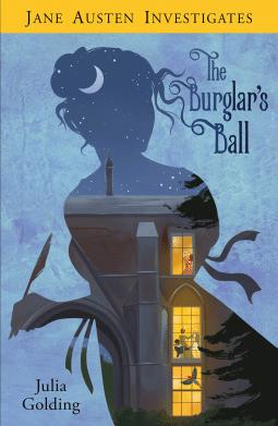 Jane Austen Investigates: The Burglar's Ball