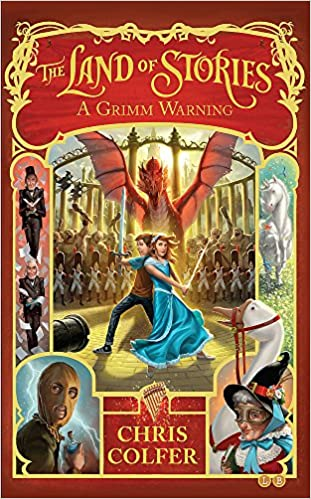 A Grimm Warning (The Land of Stories #3) by Chris Colfer