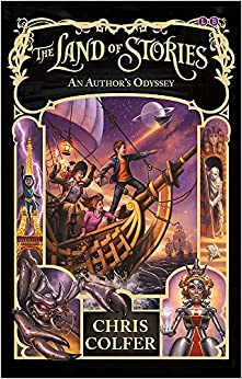 An Author's Odyssey (The Land of Stories #5) by Chris Colfer