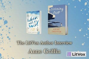 The LitVox Author Interview: Anne Griffin