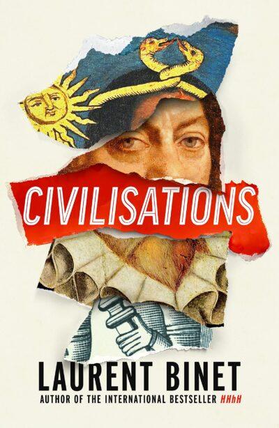 Civilisations by Laurent Binet